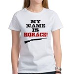 My Name Is Horace Women's T-Shirt