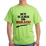 My Name Is Horace Green T-Shirt
