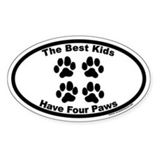The Best Kids Have Four Paws Euro Oval Decal