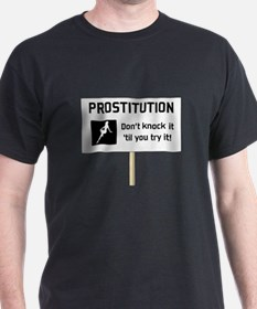 Prostitution - T-Shirt