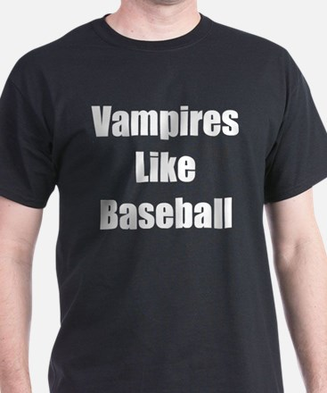 """Vampires Like Baseball"" T-Shirt"