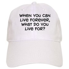 """""""What Do You Live For"""" Baseball Cap"""