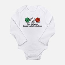 You Bet Your Bocce Balls Infant Creeper Body Suit