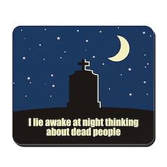 Lie Awake At Night Mousepad