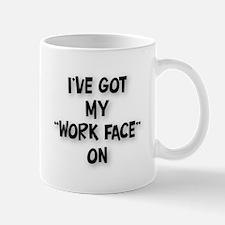 Work Face Mug