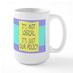 It's Not Logical Large Mug