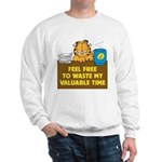Waste My Time Sweatshirt