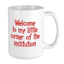 Welcome to the Institution Mug