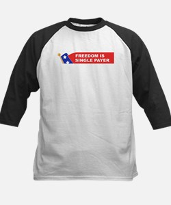 freedom is single payer Tee