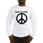 Hippies Are Stupid Long Sleeve T-Shirt