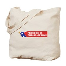 freedom is public option Tote Bag