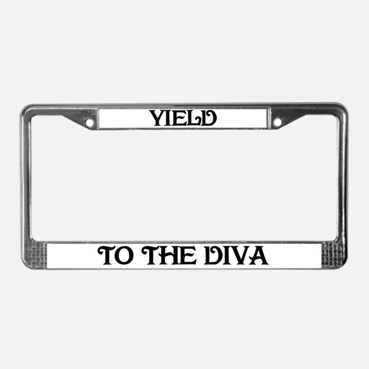 Yield to the Diva License Plate Frame