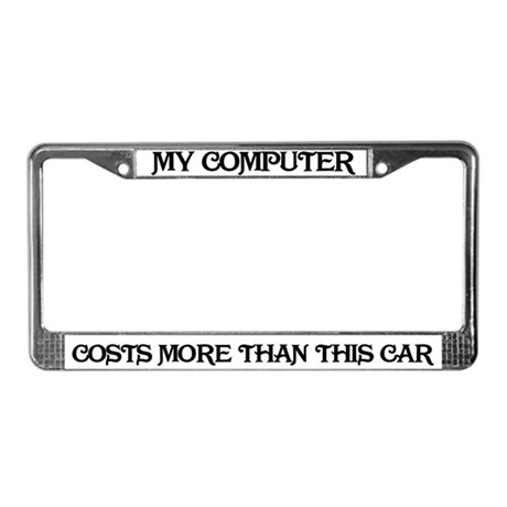 Computer Costs License Plate Frame