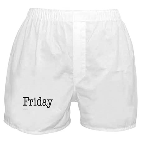 Friday - On Boxer Shorts