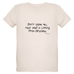 Don't Blame Me...Grandma T-Shirt
