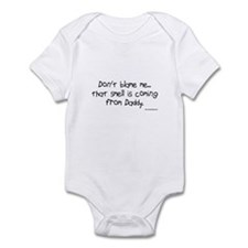 Don't Blame Me...Daddy Infant Bodysuit