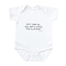 Don't Blame Me...Brother Infant Bodysuit
