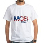 MOB Rules! Men's White T-Shirt