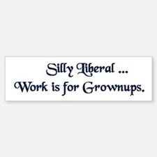 Grownup Bumper Bumper Bumper Sticker