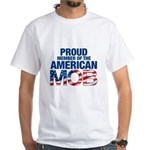 Proud Member of American MOB Men's White T-Shirt