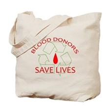 Blood Donors Save Lives Tote Bag