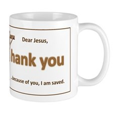 Dear Jesus Mug