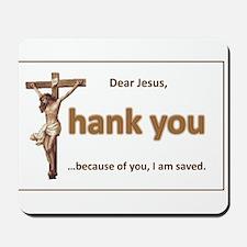 Dear Jesus Mousepad