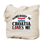 Somebody In Croatia Tote Bag