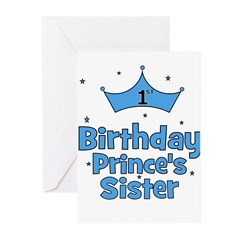 1st Birthday Prince's Sister! Greeting Cards (Pk o