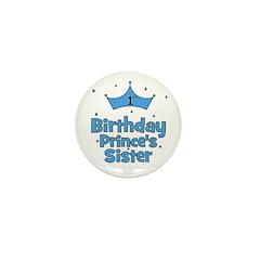 1st Birthday Prince's Sister! Mini Button