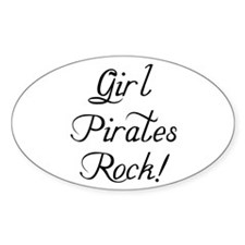 """""""Girl Pirates Rock!"""" Oval Decal"""