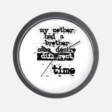 Mother Brother Desire Time Wall Clock