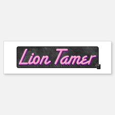 Lion Tamer Bumper Bumper Bumper Sticker