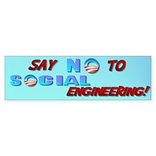 Say No To Social Engineering Bumper Sticker