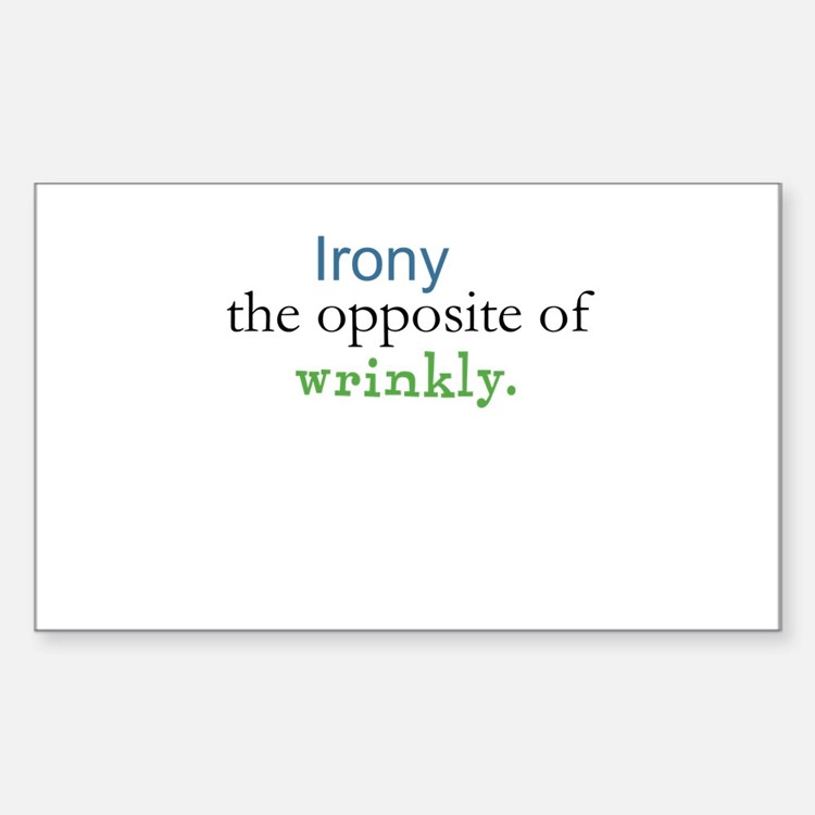 Irony The Opposite of Wrinkly Rectangle Decal