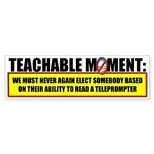 Teachable Moment Bumper Bumper Sticker
