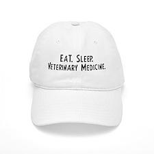 Eat, Sleep, Veterinary Medici Baseball Cap