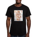 Baby Talk Men's Fitted T-Shirt (dark)