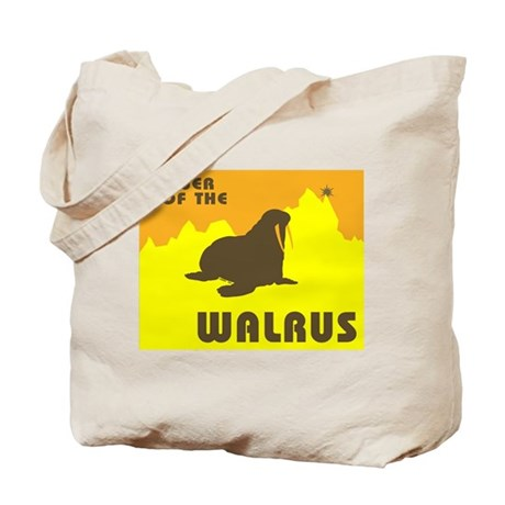 power of the WALRUS! Tote Bag