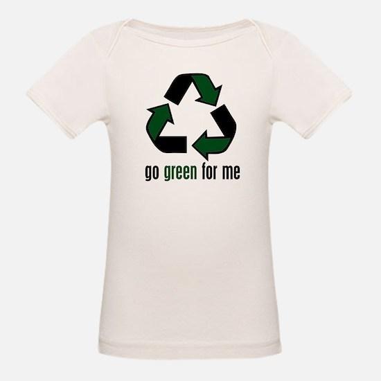 Go Green for Me (Organic Tee)