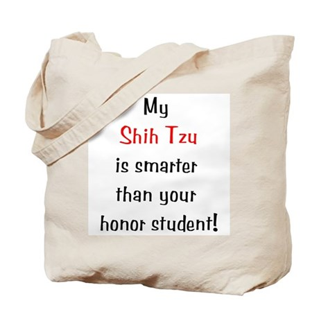 My Shih Tzu is smarter... Tote Bag