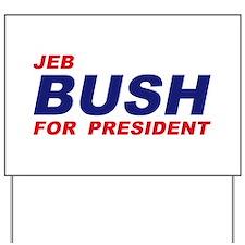 Jeb Bush for President Yard Sign