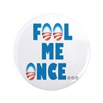 """Fool Me Once... 3.5"""" Button (100 pack)"""