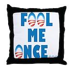 Fool Me Once... Throw Pillow