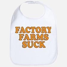 Factory Farms Suck Bib