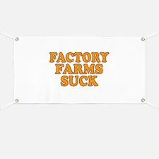 Factory Farms Suck Banner