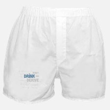 Drink and Derive Boxer Shorts
