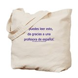 Spanish teacher Totes & Shopping Bags