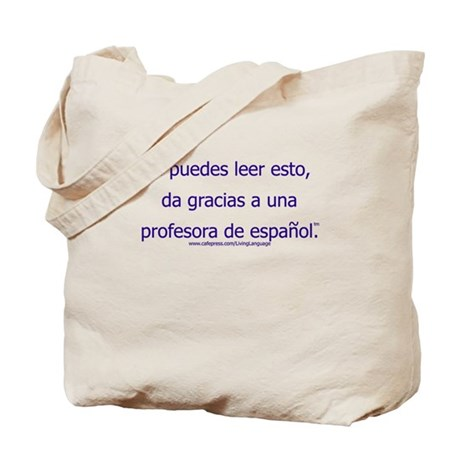 Thank a (Female) Spanish Teacher Tote Bag