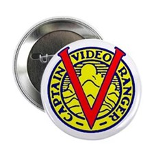 "Captain Video Ranger 2.25"" Button"